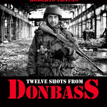 Twelve shots from Donbass - Rome (Italy) - 2019